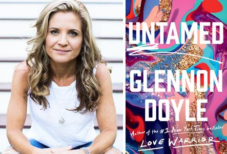 POSTPONED: Glennon Doyle - Untamed (Dominican University) | Book ...